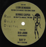 Leon Demaria - No Matter Where You Come From / Old John - Blood Money (Red Gold & Digital) 12""